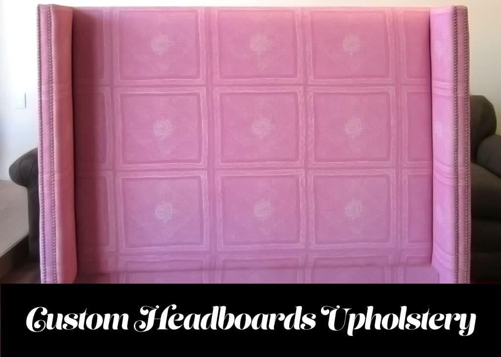 Custom headbaords upholstered in Van Nuys California. Pink headboard photo taken by WM Design Upholstery. By WM Upholstery.