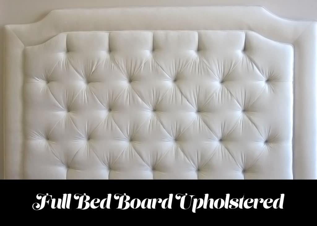Full bed headboard upholstery in Van Nuys California. White fabric big full king size bed.